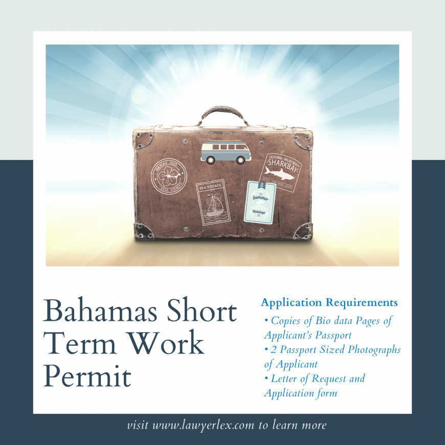 MARIO L. McCARTNEY PRESENTS: BAHAMAS SHORT TERM WORK PERMIT APPLICATIONS