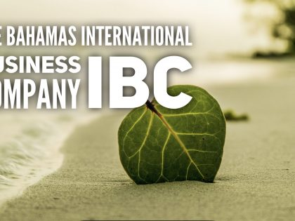 THE BAHAMAS INTERNATIONAL BUSINESS COMPANY (IBC)