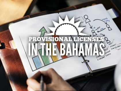 MARIO L. McCARTNEY PRESENTS: THE BAHAMAS PROVISIONAL LICENSE APPLICATIONS