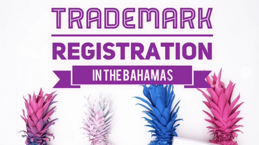 MARIO L. McCARTNEY PRESENTS: TRADEMARK REGISTRATION IN THE BAHAMAS
