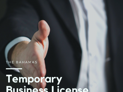 Temporary Business License Applications in The Bahamas