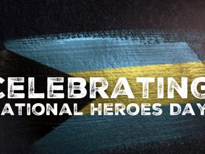 MARIO L. McCARTNEY PRESENTS: CELEBRATING NATIONAL HEROES DAY IN THE BAHAMAS